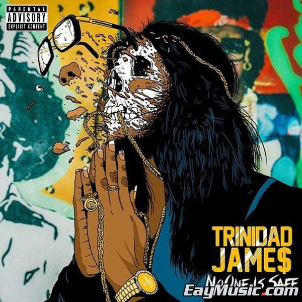 Trinidad James - No One Is Safe[iTunes Plus AAC] - SACDR.NET - No One Is Safe.jpg